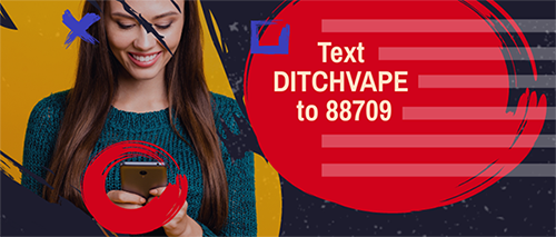 Text DITCHVAPE to 88709